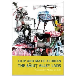 Book Insider: The Baiut Alley Lads by Filip Florian and Mircea Florian